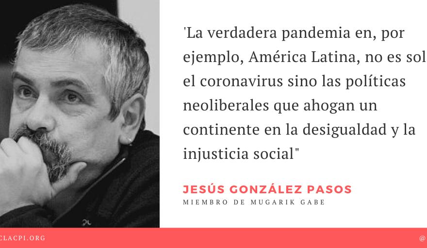 [ARTICULO DE OPINION] 'Pandemias y desigualdades en América Latina', Jesús González Pazos, miembro de @mugarikgabe